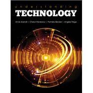 Understanding Technology by Arendt, Anne; Hanewicz, Cheryl; Becker, Pamela; Trego, Angela, 9781465295040