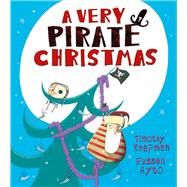 A Very Pirate Christmas by Knapman, Timothy; Ayto, Russell, 9781405265041