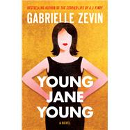 Young Jane Young by Zevin, Gabrielle, 9781616205041