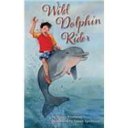 Wild Dolphin Rider by Donovan, Nancy; Spellman, Susan, 9781942155041