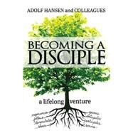 Becoming a Disciple by Hansen, Adolf, 9781501805042
