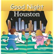 Good Night Houston by Gamble, Adam; Jasper, Mark; Veno, Joe, 9781602195042