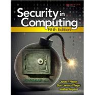 Security in Computing by Pfleeger, Charles P.; Pfleeger, Shari Lawrence; Margulies, Jonathan, 9780134085043