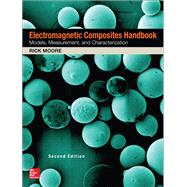 Electromagnetic Composites Handbook, Second Edition by Moore, Rick, 9781259585043