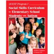 Quest Program I: Social Skills Curriculum for Elementary School Students With Autism; Ready-to-Use Lessons with Games, Role-Play Activities, and More! by Cumpata, Joellen; Fell, Susan, 9781941765043