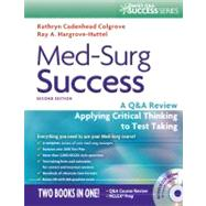 Med-Surg Success: A Q&A Review Applying Critical Thinking to Test Taking (Book with CD-ROM) by Colgrove, Kathryn Cadenhead, 9780803625044
