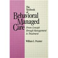 Textbook Of Behavioural Managed Care by Poynter,William L., 9781138005044