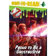 Proud to Be a Ghostbuster by Not Available (NA); Style Guide, 9781481475044