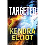 Targeted by Elliot, Kendra, 9781503935044