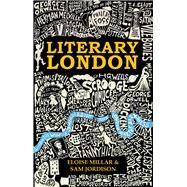 Literary London by Millar, Eloise; Jordison, Sam, 9781782435044