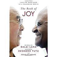 The Book of Joy by Dalai Lama XIV; Tutu, Desmond; Abrams, Douglas, 9780399185045