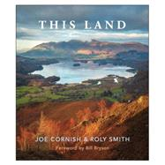 This Land by Cornish, Joe; Smith, Roly, 9780711235045