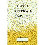 North American Stadiums by Chambers, Grady, 9781571315045