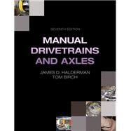 Manual Drivetrains and Axles by Halderman, James D., 9780133515046