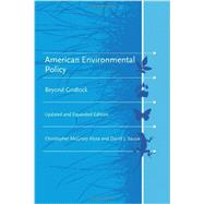 American Environmental Policy: Beyond Gridlock by Klyza, Christopher McGrory; Sousa, David J., 9780262525046