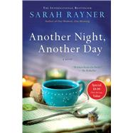 Another Night, Another Day A Novel by Rayner, Sarah, 9781250095046