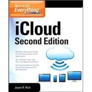 How to Do Everything: iCloud, Second Edition by Rich, Jason R., 9780071825047
