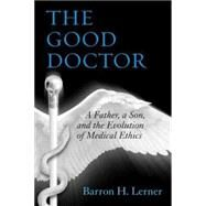 The Good Doctor by LERNER, BARRON H., 9780807035047