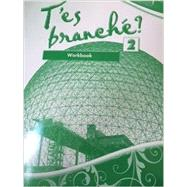 T'es branché? Level Two: Student Edition Workbook by Toni Theisen and Jacques Pechéur, 9780821965047