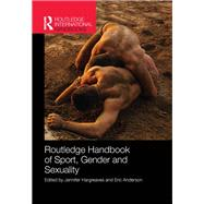 Routledge Handbook of Sport, Gender and Sexuality by Hargreaves; Jennifer, 9781138695047