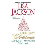 Our First Christmas by JACKSON, LISABURTON, MARY, 9781420125047