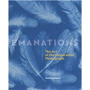 Emanations by Batchen, Geoffrey, 9783791355047