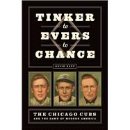 Tinker to Evers to Chance by Rapp, David, 9780226415048