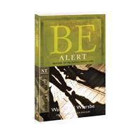 Be Alert (2 Peter, 2 & 3 John, Jude) Beware of the Religious Impostors by Wiersbe, Warren W., 9781434765048