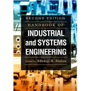 Handbook of Industrial and Systems Engineering, Second Edition by Badiru; Adedeji B., 9781466515048