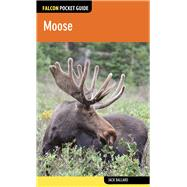 Falcon Pocket Guide: Moose by Ballard, Jack, 9780762785049