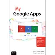 My Google Apps by Rutledge, Patrice-Anne; Gunter, Sherry Kinkoph, 9780789755049