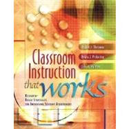 Classroom Instruction That Works : Research-Based Strategies for Increasing Student Achievement by Marzano, Robert J.; Pickering, Debra; Pollock, Jane E., 9780871205049