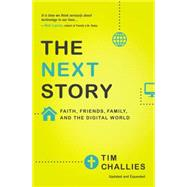 The Next Story by Challies, Tim, 9780310515050