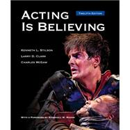 Acting is Believing by Stilson, Kenneth L.; Clark, Larry D.; McGaw, Charles, 9781285465050