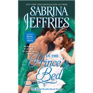 In the Prince's Bed by Jeffries, Sabrina, 9781501105050