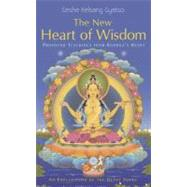 The New Heart of Wisdom: Profound Teachings from Buddha's Heart by Kelsang Gyatso, 9781906665050
