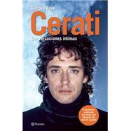 Cerati: Conversaciones Intimas / Intimate Conversations by Bove, Gustavo, 9786070725050