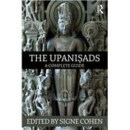 The Upani?ads: A Complete Guide by Cohen; Signe, 9781138795051