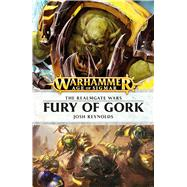 Fury of Gork by Reynolds, Josh, 9781784965051
