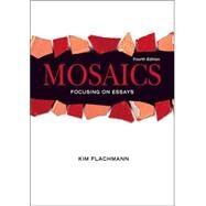 Mosaics: Focusing On Essays (with MyWritingLab Student Access Code Card) by Flachmann, Kim, 9780132395052