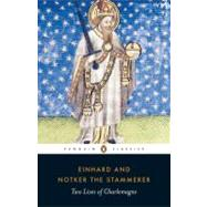 Two Lives of Charlemagne by Einhard (Author); Notker the Stammerer (Author); Ganz, David (Translator), 9780140455052