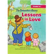 The Berenstain Bears Lessons in Love by Berenstain, Jan & Mike, 9780310735052