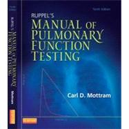 Ruppel's Manual of Pulmonary Function Testing by Mottram, Carl, 9780323085052
