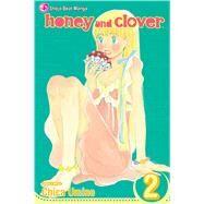 Honey and Clover, Vol. 2 by Umino, Chica; Umino, Chica, 9781421515052