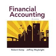 Financial Accounting by Kemp, Robert; Waybright, Jeffrey, 9780134125053