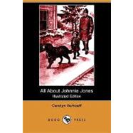 All About Johnnie Jones by Verhoeff, Carolyn; Horne, Diantha W., 9781409965053