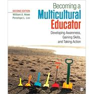 Becoming a Multicultural Educator by Howe, William A.; Lisi, Penelope L., 9781483365053
