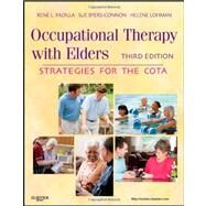 Occupational Therapy with Elders: Strategies for the COTA by Padilla, Rene L., 9780323065054