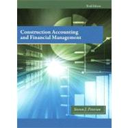 Construction Accounting & Financial Management by Peterson, Steven J., MBA, PE, 9780132675055