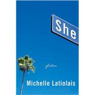 She by Latiolais, Michelle, 9780393285055